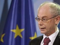 Van Rompuy bestellt EU-Gipfel ein