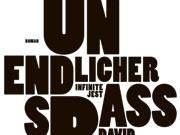 """David Foster Wallace: """"Unendlicher Spaß"""""""