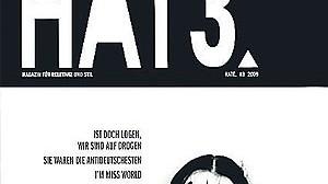 """Magazin Magazin der Feiernden: """"Hate"""""""