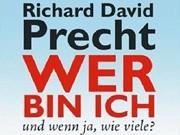 """Richard David Precht: """"Wer bin ich - und wenn ja wie viele?"""""""