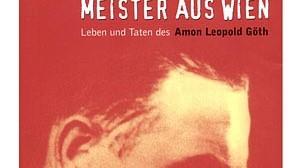 Amon Göth Biographie über KZ-Kommandant Amon Göth
