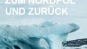 Zum Nordpol und zurück (X)