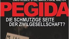 Pegida Islamfeindliche Pegida-Bewegung