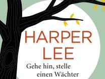 Harper Lee  - 'Gehe hin stelle einen Wächter'