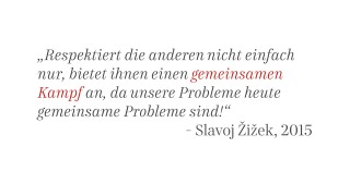 Philosoph Slavoj Žižek über Flüchtlinge, Integration und Leitkultur