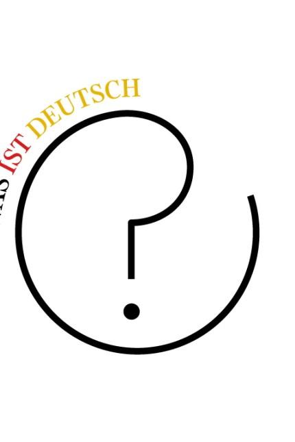 Deutsche Kultur Was ist deutsch?