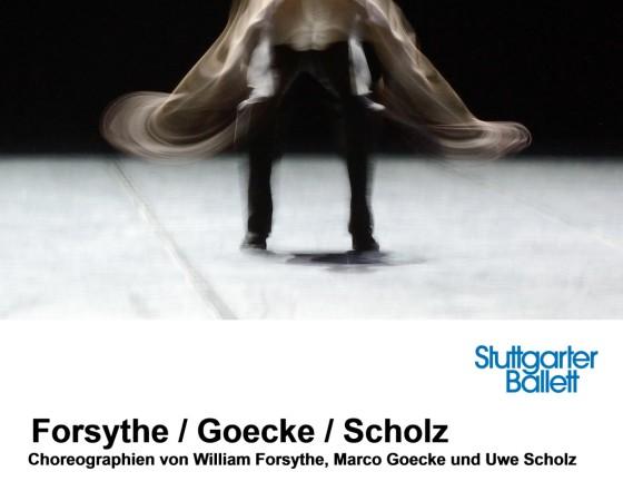 Forsythe / Goecke / Scholz