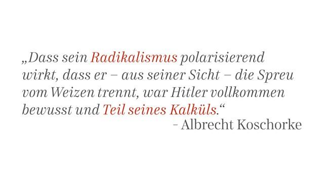 """Zitat aus Albrecht Koschorke """"Adolf Hitlers Mein Kampf"""", Matthes & Seitz, 2015."""