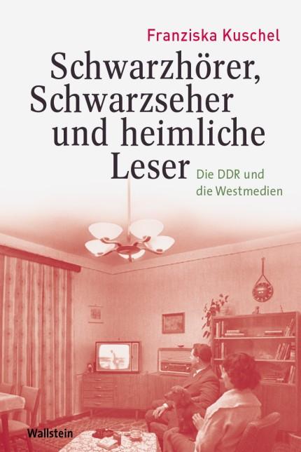 Franziska Kuschel Schwarzhörer, Schwarzseher und heimliche Leser