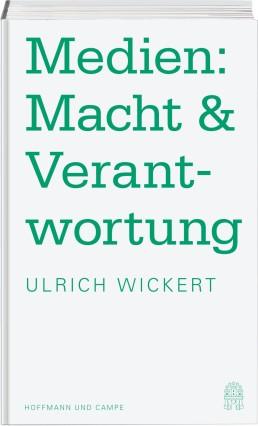 Ulrich Wickert Medien: Macht & Verantwortung