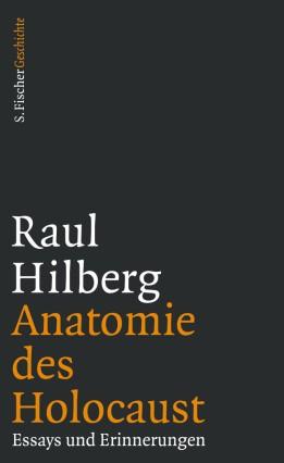 Anatomie des Holocaust Essays und Erinnerungen