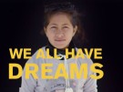 We all have dreams comyan