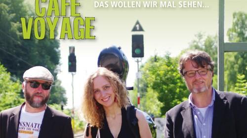 CD Cover Cafe Voyage - Das wollen wir mal sehen