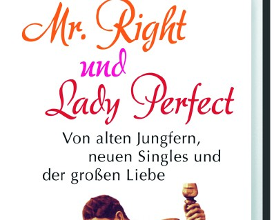 Buchtitel Mr. Right und Lady Perfect