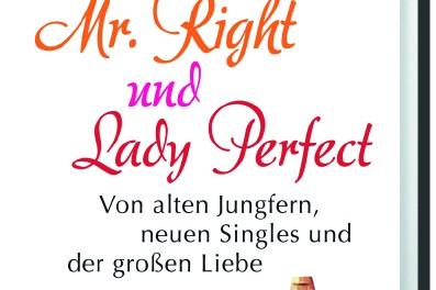 Buchtitel Mr. Right und Lady Perfect