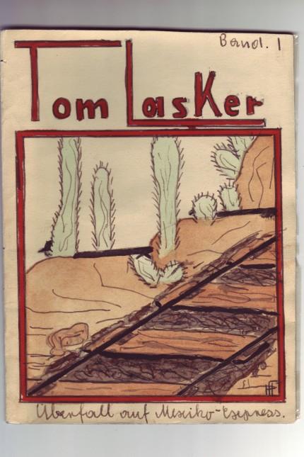 Hans-Georg Friedmann Tom Lasker, Band 1 Überfall auf Mexiko