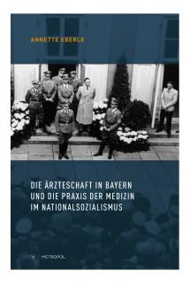 Das Politische Buch Ärzteschaft in der NS-Zeit