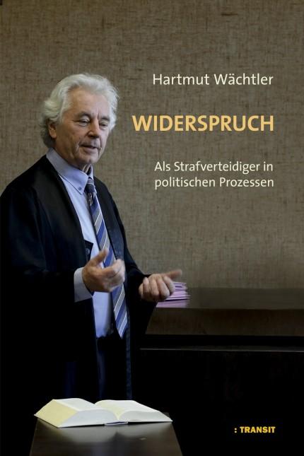 Hartmut Wächtler: Widerspruch