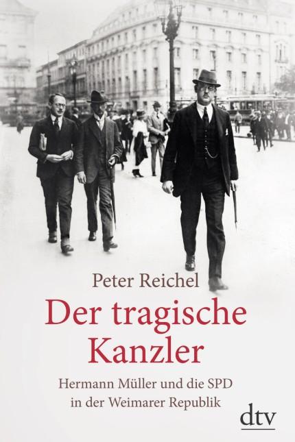 Peter Reichel: Der tragische Kanzler