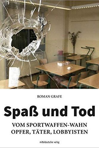 Roman Grafe Spaß und Tod