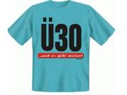 Ü-30 T-Shirt