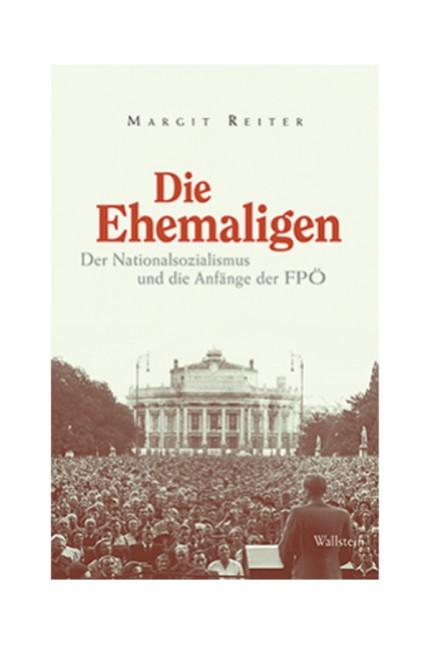 Margit Reiter Die Ehemaligen