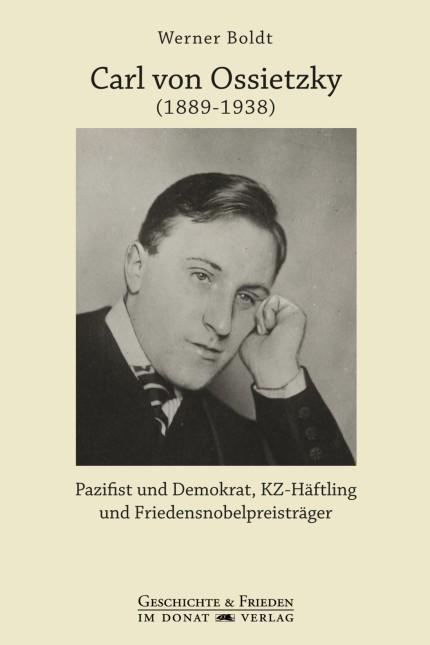 Boldt, Werner Carl von Ossietzky (1889-1938)