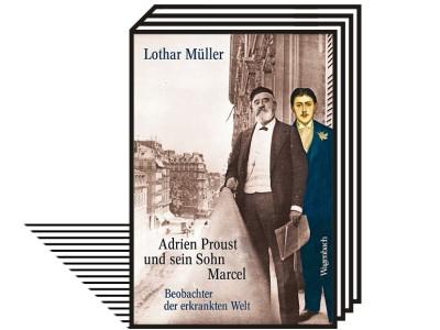 Von SZ-Autoren: Lothar Müller über Prousts Vater